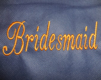 Put Bridesmaid or Maid of Honor or Date to Monogram