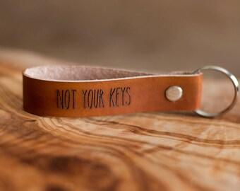 Leather Key Fob, Leather Keychain, Personalized Leather Key Fob, Personalized Leather Keychain | Not Your Keys Keychain