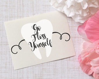 Go Floss Yourself Tooth Monogram Glossy and Glitter Vinyl Decal, Dentist gift, Dental Hygienist