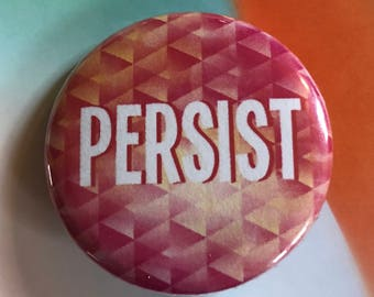 Persist Pinback Buttons, Punk Pins and Patches, Resist, Backpack Pins Political, Fridge Magnets, Hippie Gifts, Button Badge, Beautiful Pin
