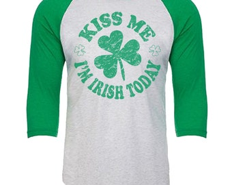 Kiss Me I'm Irish Today - Shamrock design (Green Words) - Unisex Tri-Blend 3/4 Sleeve Raglan Baseball T-Shirt - Sizes XS-3XL in 14 Colors!