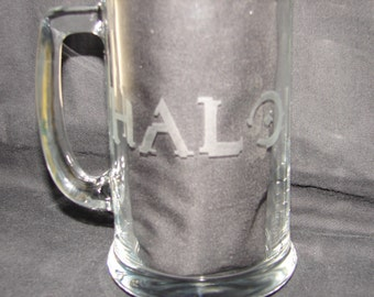 Halo Logo Hand Etched on your pick of  Beer Mug or Drinking Glass