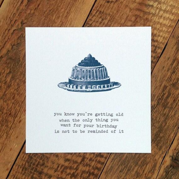 Funny Birthday Card For Him Getting Old 40th Birthday Card