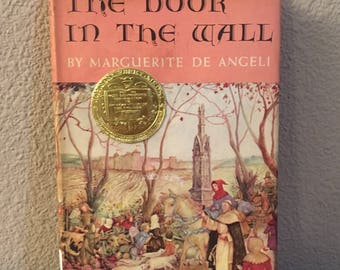 First Edition, Later Printing of The Door in the Wall, by Marguerite de Angeli- 1950 Newbery Medal Winner