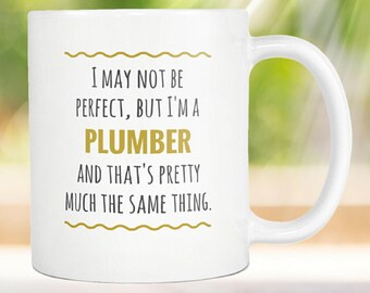 Plumber Mug - Plumber Apprentice - Awesome Plumber - Plumber Cup - Plumber Present - Plumber Gift - Plumber Coffee Mug - Mug for Plumber