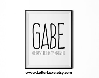 Gabe Printable Kids Gift - Name Meaning Art - Baby Shower Gift - Nursery Art - Digital Print - Nursery Decor - Typography Wall Decor