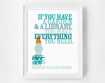 Gnomes, Wall Art, Summer Art, Home Decor, Quote Print, Inspirational Quote Poster, If You Have A Garden And A Library, Marcus Tullius, Gift