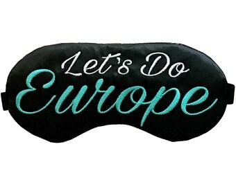 Let's Do Europe Travel Sleep Eye Mask
