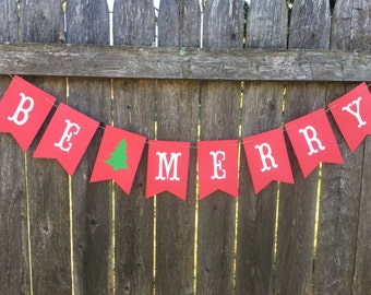 Be Merry banner. Christmas decoration. Be Merry Christmas banner. Red Christmas banner. Holiday photo prop.