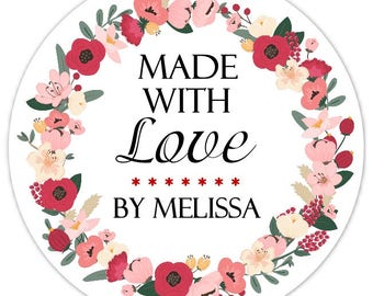 Made With Love Custom Labels, Floral Stickers - 2.5 inch round - Personalized for YOU