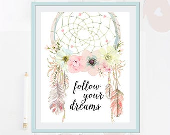 Follow Your Dreams - dreamcatcher - boho - Quote Art Print Poster - 8 x 10 inch - Wall Art Decor Print