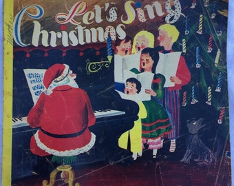 Let's Sing Christmas by Roger Duvoisin written for Bucks Dept Store, Wichita, KS, 12 pages. Collectable, Rare, 1945