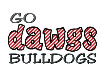 GO DAWGS Bulldogs 4x4 7x5 10x6 Georgia Applique Machine Embroidery Design Team Instant Download Basketball Baseball Football Sports