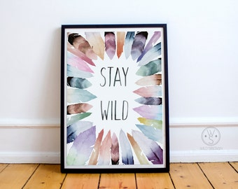 Stay wild feathers watercolor artwork
