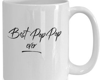 Best poppop ever - awesome father's day gift, present for grandpa or new grandfather