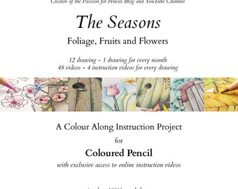 "Colour Along Instruction Project ""The Seasons - Foliage, Fruits and Flowers"" for Coloured Pencils"