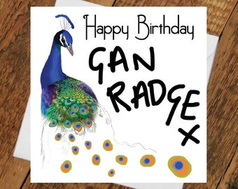 Happy Birthday Peacock Card GAN RADGE girlfriend Party Time Geordie for her birthday card Beautiful Bird Colourful radge crazy funny humour