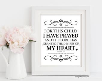 """8x10 - """"For This Child, I Have Prayed"""" Scripture Wall Art - (JPEG Digital File) Instant Download - You Print- You Frame"""