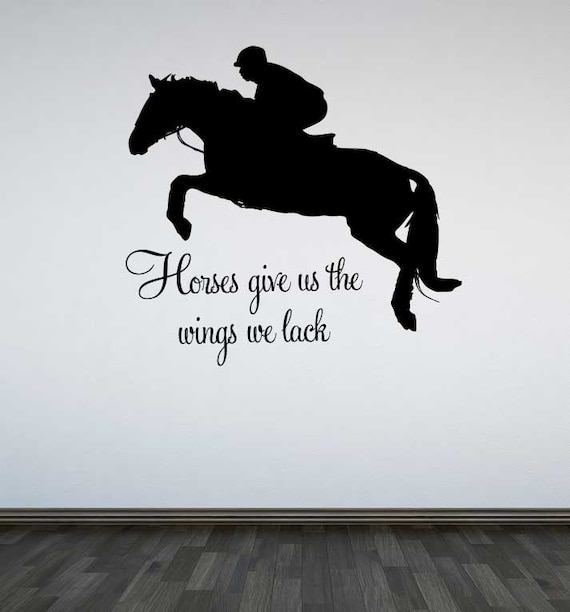 & Jumping Horse Wall Decal Horses Give Us The Wings We Lack
