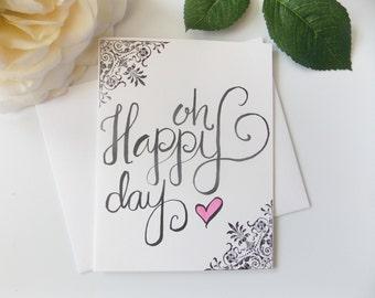 Oh Happy Day Card - Wedding Card - Bridal Shower Card - Engagement Card - Card for Bride - Card for Husband - Wedding Day Card