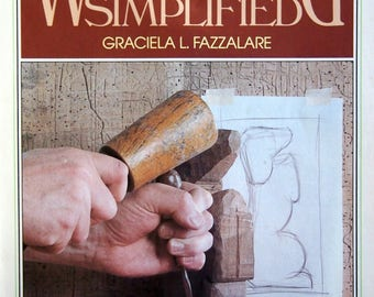 Woodcarving Simplified By Graciela L. Fazzalare Vintage Paperback Woodcarving Book 1983