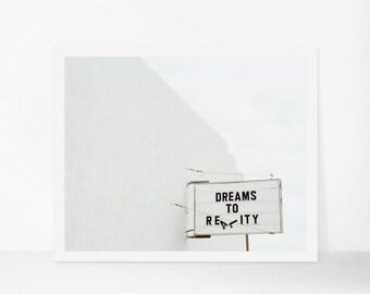 Bedroom Wall Art, Minimalist Print, Minimalist Art, Dream Art, Marfa Texas Photograph, Typography Print, Dreams to Reality, Large Wall Art