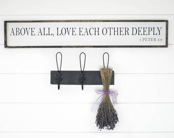 Above all, love each other deeply, 1 Peter 4:8, wedding gift, anniversary gift, wood love sign, wooden love sign, housewarming gift,  love