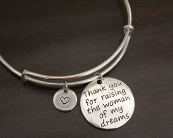 Thank You For Raising the Woman of My Dreams Bangle - Mother of the Bride Bracelet - Mother of the Bride Jewelry - Wedding Bangle - I/B/H