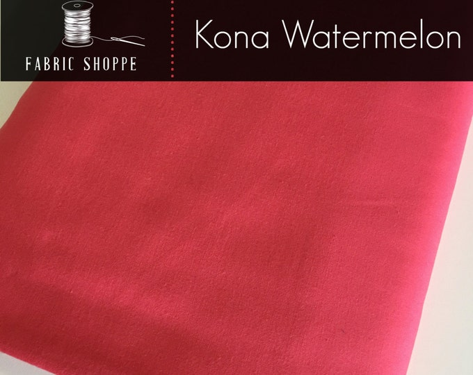 Kona cotton solid quilt fabric, Kona WATERMELON 1384, Pink fabric, Solid fabric Yardage, Kaufman, Cotton fabric, Choose the cut