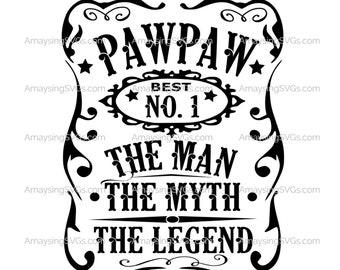 PawPaw Man Myth Legend svg PawPaw Fathers Day svg Grandfather svg PawPaw tshirt svg Man Myth Legend svg Grandpa svg