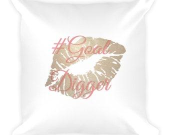 Goal Digger - Square Pillow