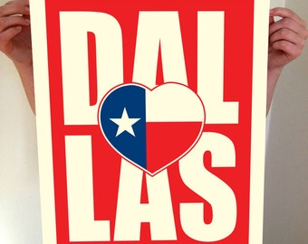 Dallas, Texas, Dallas Heart, Dallas Texas, I Heart Dallas, Dallas Art, Dallas City Print, Dallas Map, Dallas Print, Typography, Texas Flag