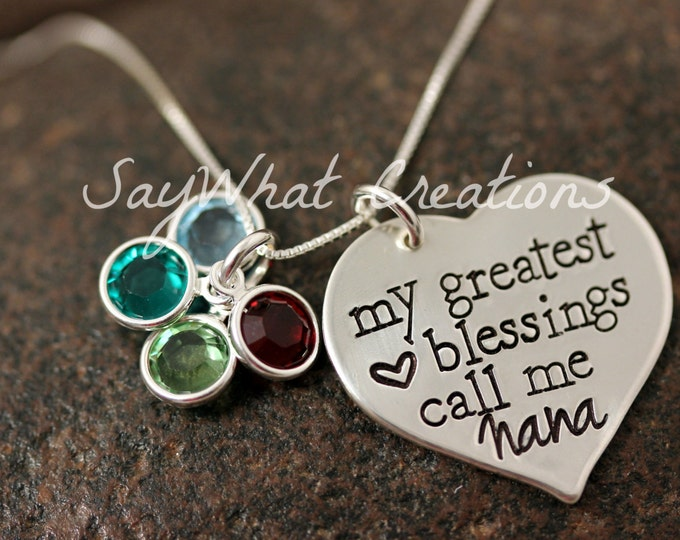 "Sterling Silver ""My Greatest Blessings Call Me Nana"" Mom, Mommy, Mama, Grandma, etc Hand Stamped necklace"