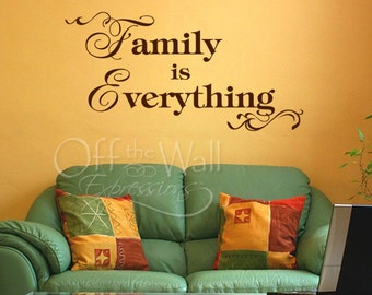 Family is Everything vinyl wall decal,  two sizes available,  decal for family room, family vinyl decal, living room decor family gift
