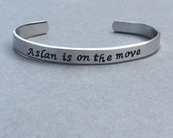 Aslan Is On The Move - Narnia The Lion the Witch and the Wardrobe Hand Stamped Aluminum Bracelet