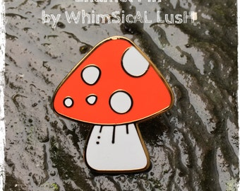 Toadstool Enamel Pin by WhimSicAL LusH: Limited Edition