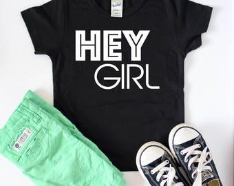 Toddler Shirt, Kids T Shirt, Hey Girl, Toddler Tshirt, Boys Shirt, Boys Tee, Funny Shirt, Trendy Tee, Infant Shirt, Infant Tee