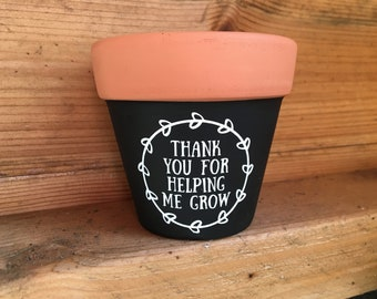 Terracotta Flower Pot, Fathers Day Gift, Teacher Gift, Dad Gift, Gardening  Gift