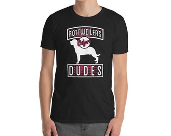 Funny Rottweiler Shirt, Rottweilers Before Dudes T-Shirt, Cute Rottweiler Gifts