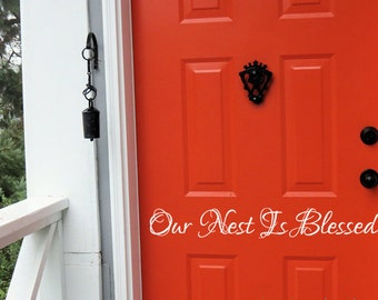 Our Nest Is Blessed Vinyl Decal, Front Door Decal, Door Vinyl, Vinyl Door Decals, Entryway Decor, Vinyl Wall Art,