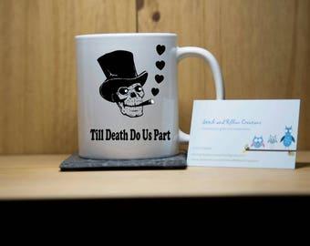 Till death do us part mug.