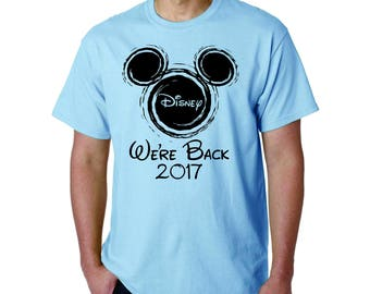 2018 Vacation, custom wording, family,Disney shirt, We're Back