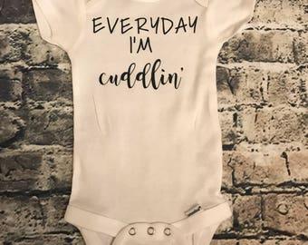 Everyday I'm Cuddin' baby onesie//Gerber Onesie