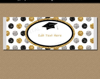 Black Gold Silver Graduation Candy Bar Wrappers, Printable Chocolate Bar Wrappers, Candy Labels, Editable Template, Party Favors Ideas G12