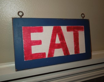 EAT sign/retro sign/hand painted sign/red, white and blue sign/diner sign/kitchen decor