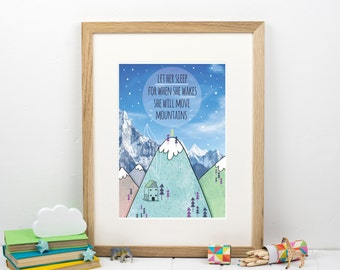 Let Her Sleep For When She Wakes She Will Move Mountains - Baby Girl Print - Nursery Print - Kids Wall Art - Print For Girls Bedroom