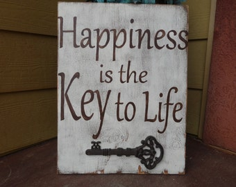 Happiness is the Key to Life. Hand painted wood sign/ Rustic wall art/ Inspirational sign/ Wood wall quotes