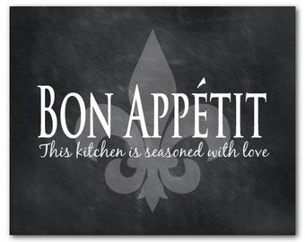 Kitchen Wall Art - Bon Appetit - This kitchen is seasoned with love - Fleur de Lis - Typography Word Art PRINT - Kitchen Wall Decor