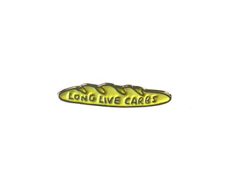 Long Live Carbs Enamel Pin Badge