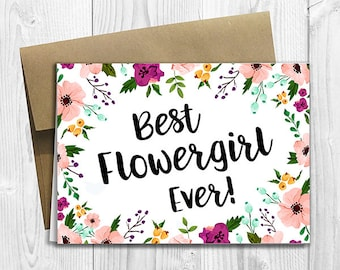 PRINTED Best Flowergirl Ever - Wedding Bridal Thank You Card 5x7 - Watercolor Flowers